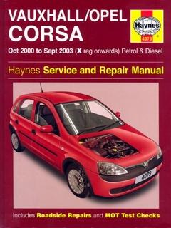 Vauxhall / Opel Corsa C (2000 - 2003 год выпуска). Руководство по ремонту.