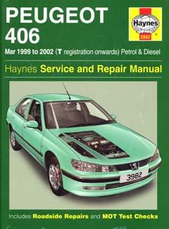 Peugeot 406 (1999 - 2002 год выпуска). Руководство по ремонту (Haynes Service and Repair Manual)