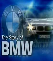 История компании БМВ / The story of BMW (2010) Документальное видео