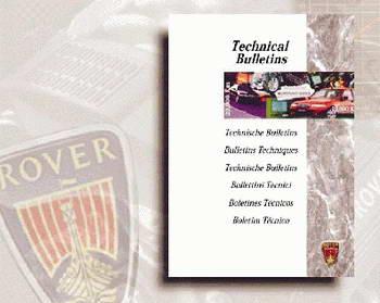 Mini, Rover 100, Rover 200, Rover 400, Rover 600, Rover 800, Cabriolet. Информация по ремонту Rover Technical Bulletins.