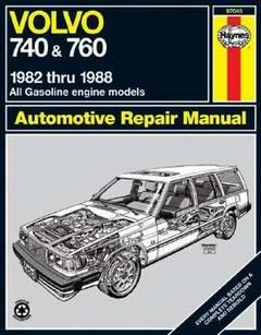 Volvo 740, 760 (1982 - 1988 год выпуска). Руководство по ремонту.