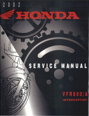 Мотоцикл Honda VFR800 / VFR800A (2001 - 2006 год выпуска). Сервисное руководство по эксплуатации и ремонту.