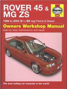 Rover 45 и MG ZS (1999 - 2005 год выпуска): руководство по ремонту и обслуживанию